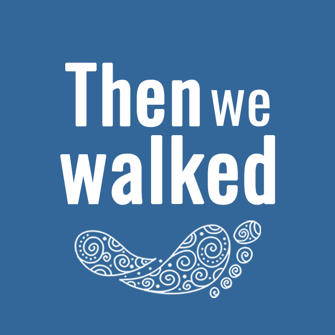 Then We Walked